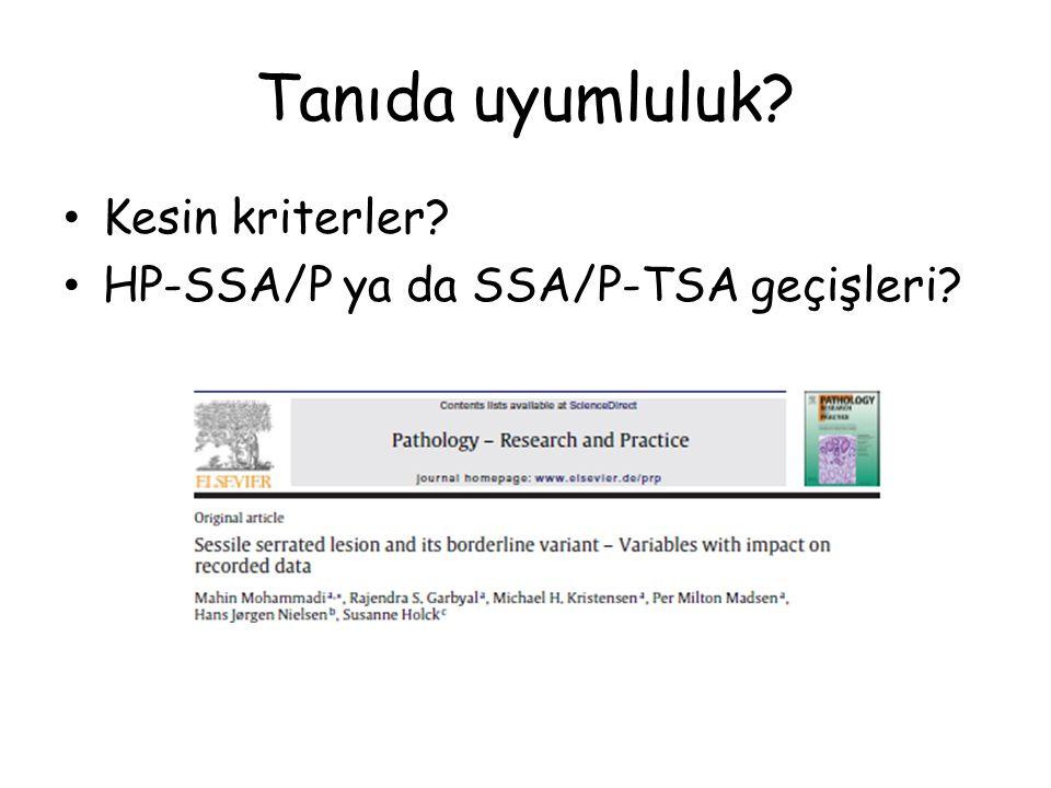 Tanıda uyumluluk Kesin kriterler HP-SSA/P ya da SSA/P-TSA geçişleri