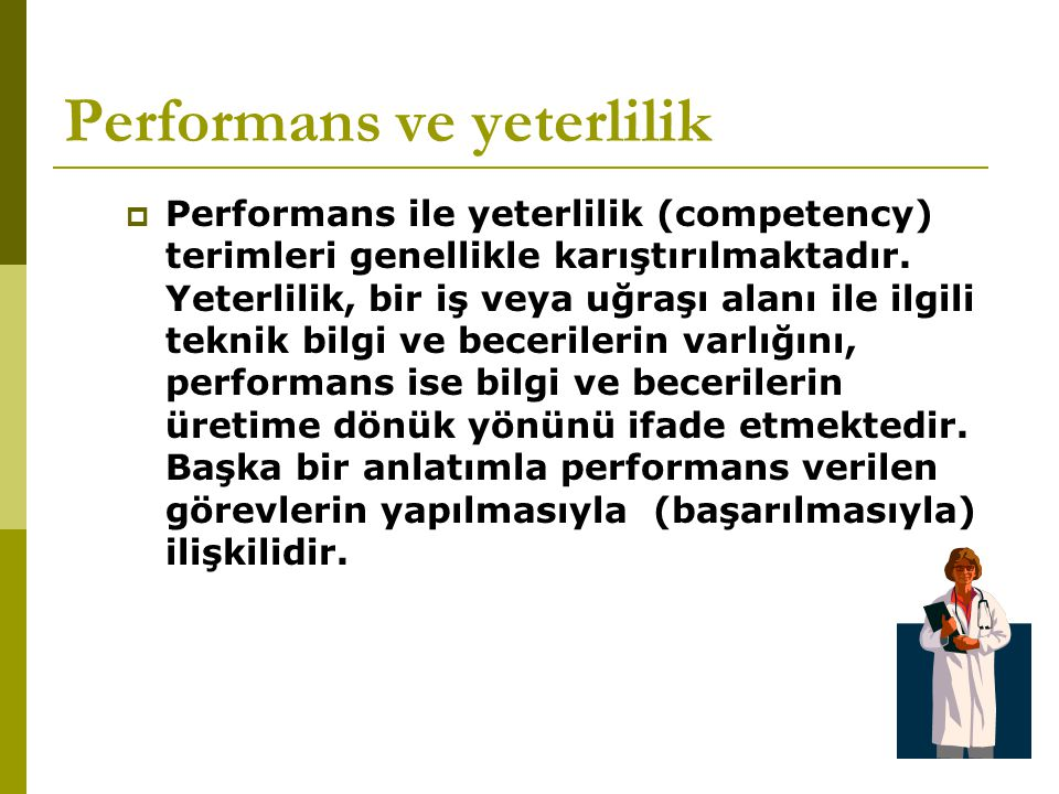 Performans ve yeterlilik