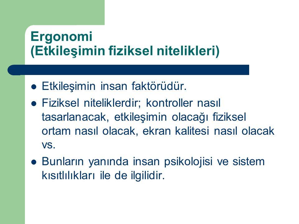 Ergonomi (Etkileşimin fiziksel nitelikleri)
