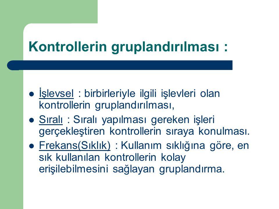 Kontrollerin gruplandırılması :