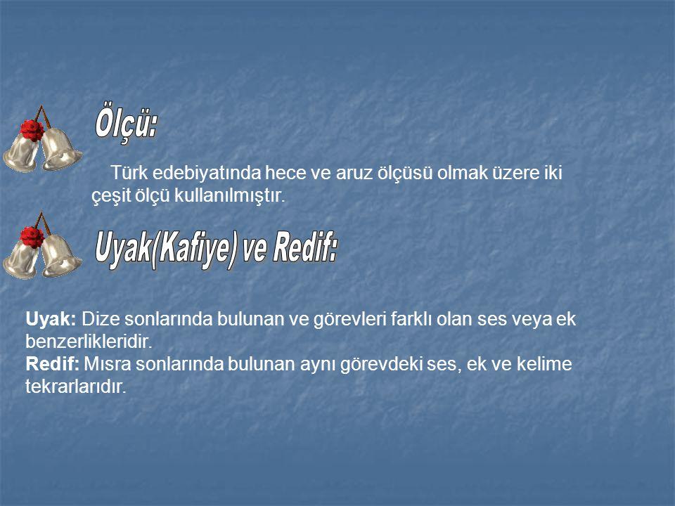 Uyak(Kafiye) ve Redif: