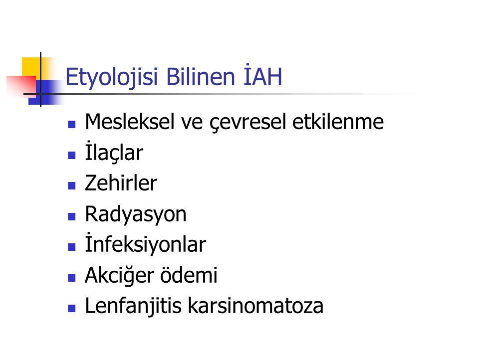 Etyolojisi Bilinen İAH