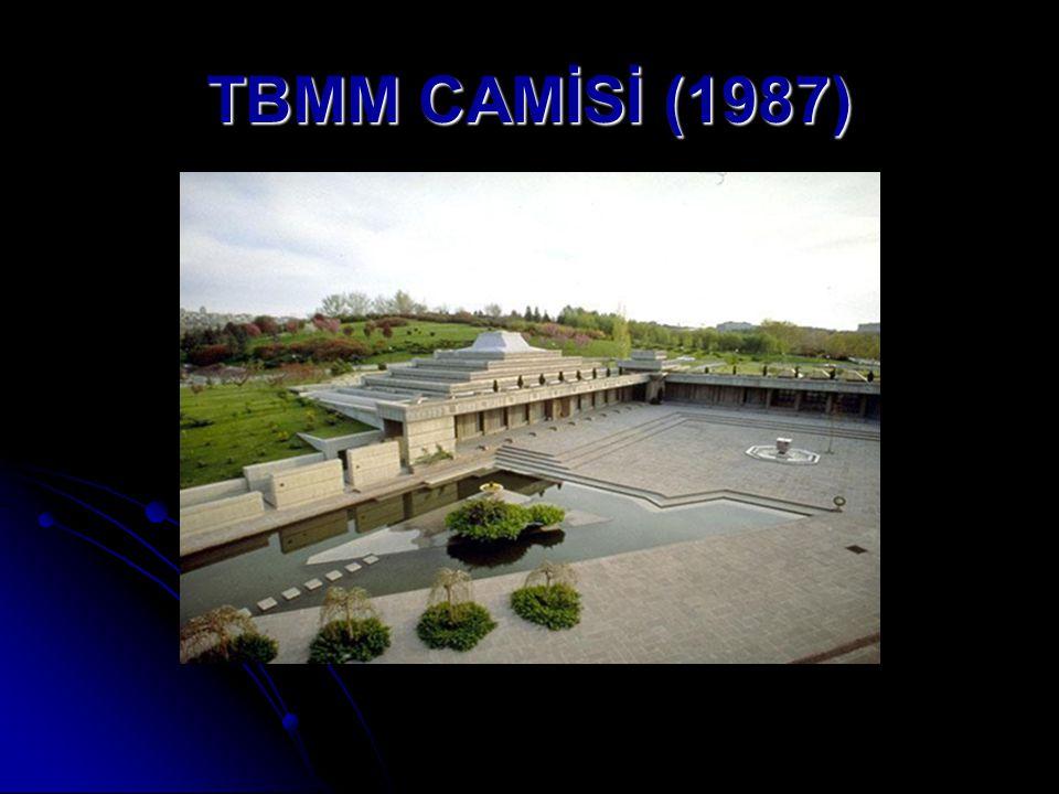 TBMM CAMİSİ (1987)