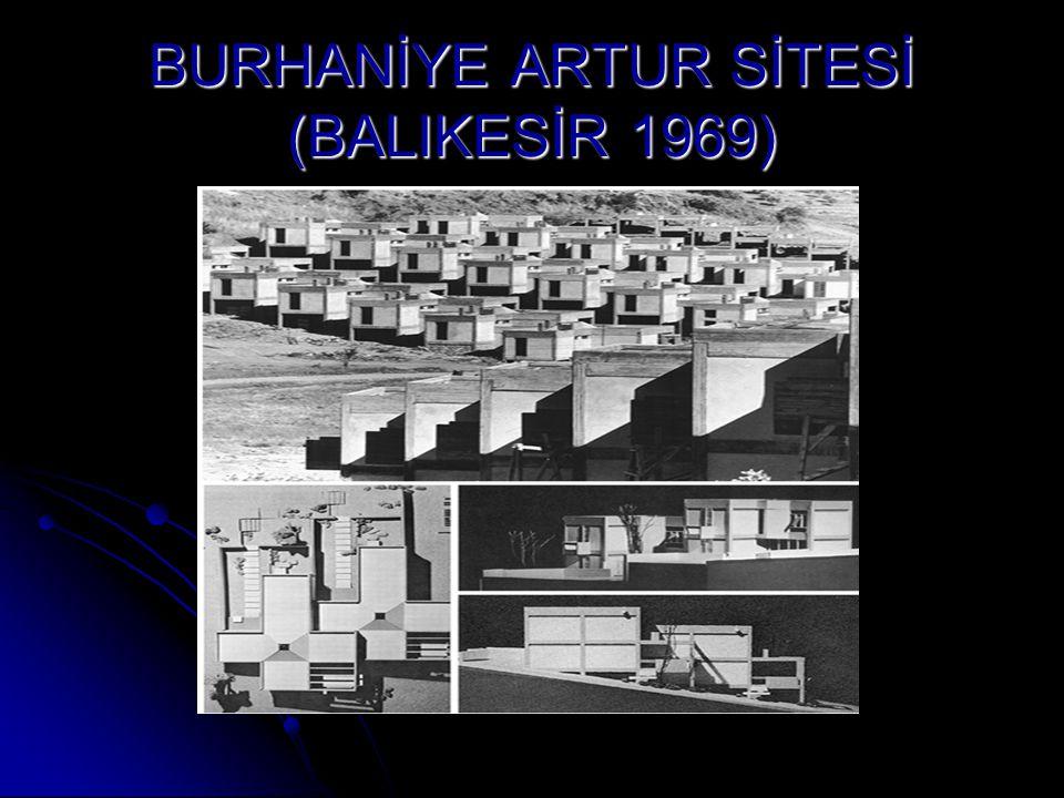 BURHANİYE ARTUR SİTESİ (BALIKESİR 1969)