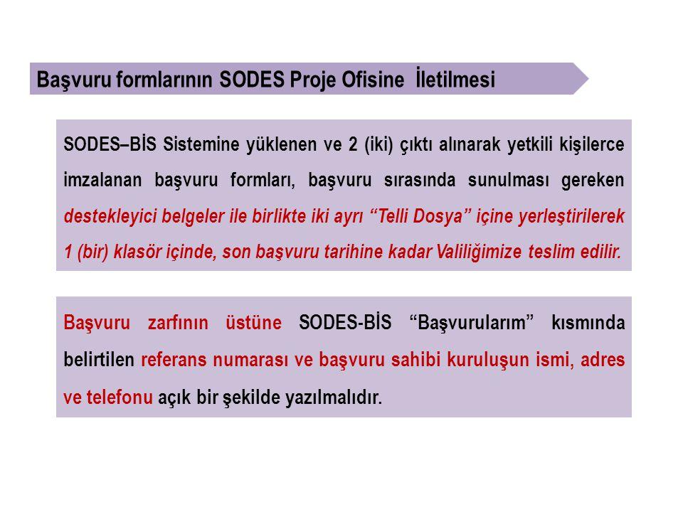 Başvuru formlarının SODES Proje Ofisine İletilmesi