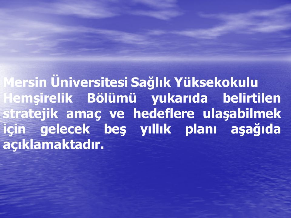Mersin Üniversitesi Sağlık Yüksekokulu