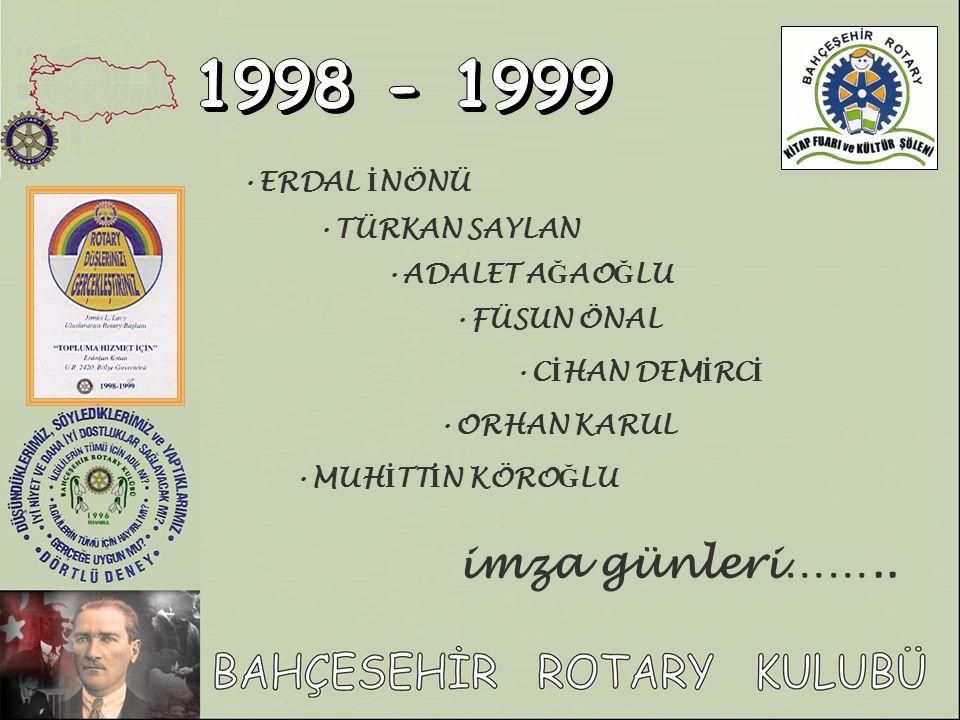 1998 - 1999 imza günleri…….. ERDAL İNÖNÜ TÜRKAN SAYLAN ADALET AĞAOĞLU