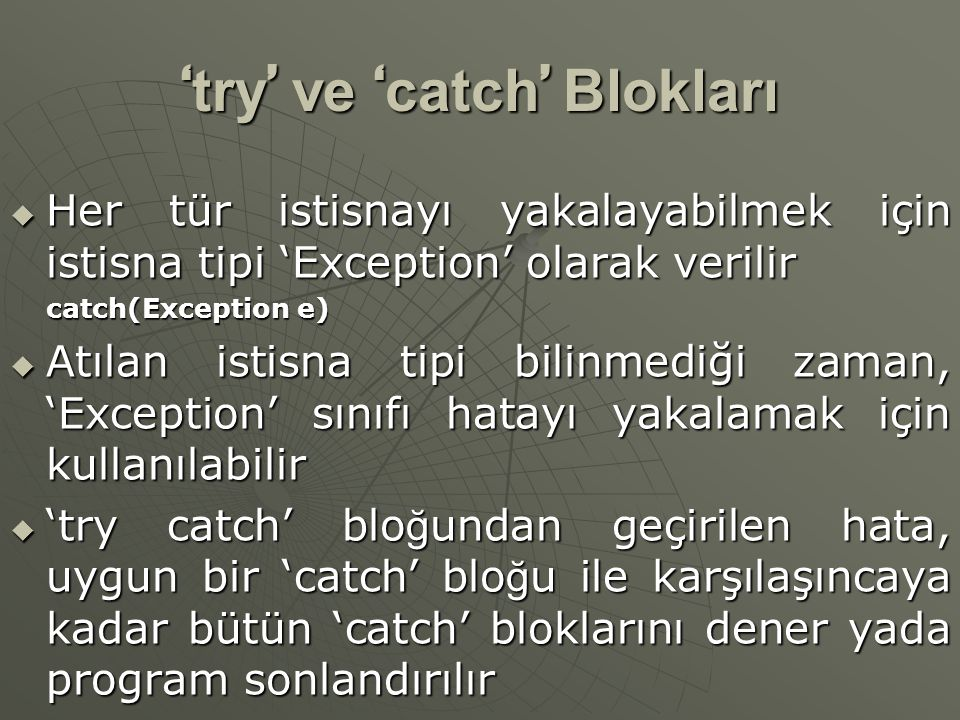 'try' ve 'catch' Blokları