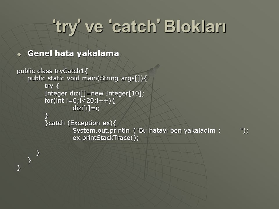 'try' ve 'catch' Blokları