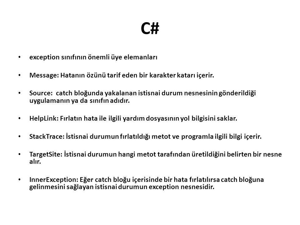 C# exception sınıfının önemli üye elemanları