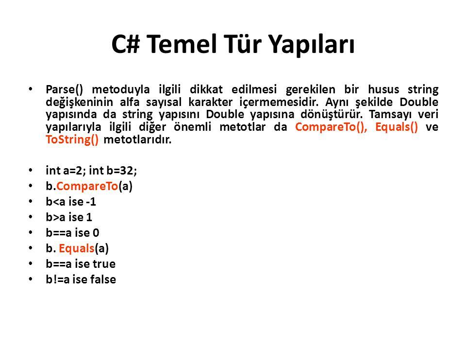 C# Temel Tür Yapıları