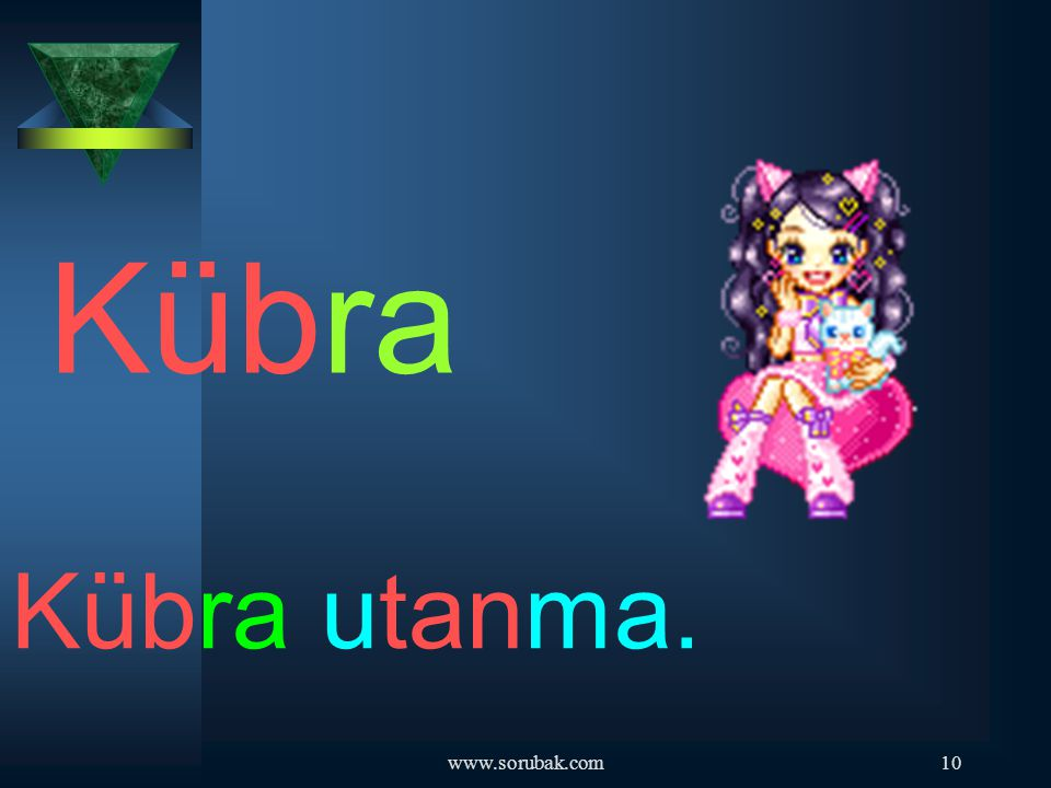 Kübra Kübra utanma. www.sorubak.com