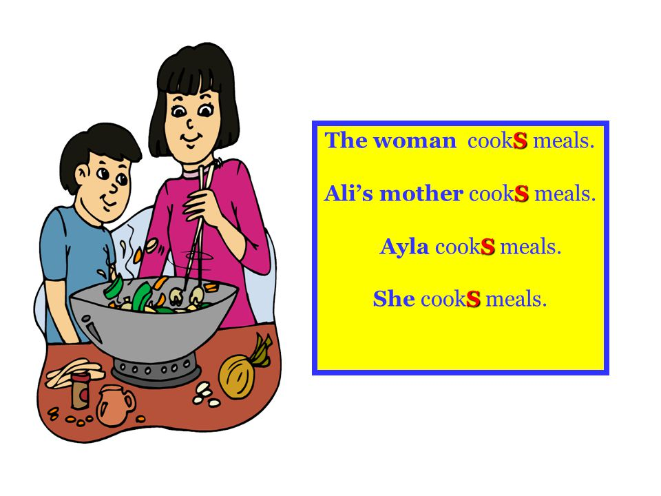 Ali's mother cookS meals.