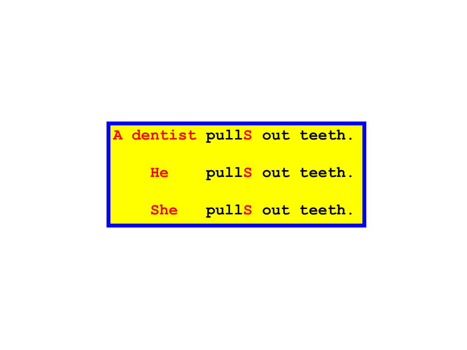 A dentist pullS out teeth.
