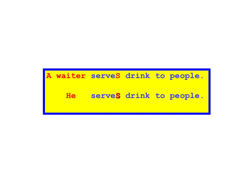 A waiter serveS drink to people.