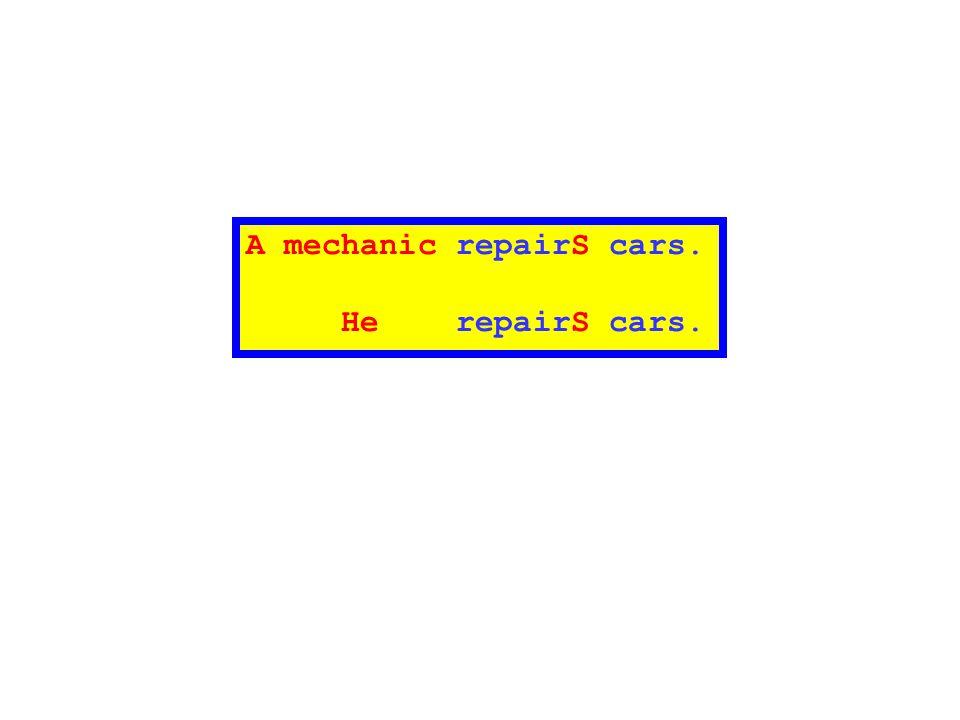 A mechanic repairS cars.