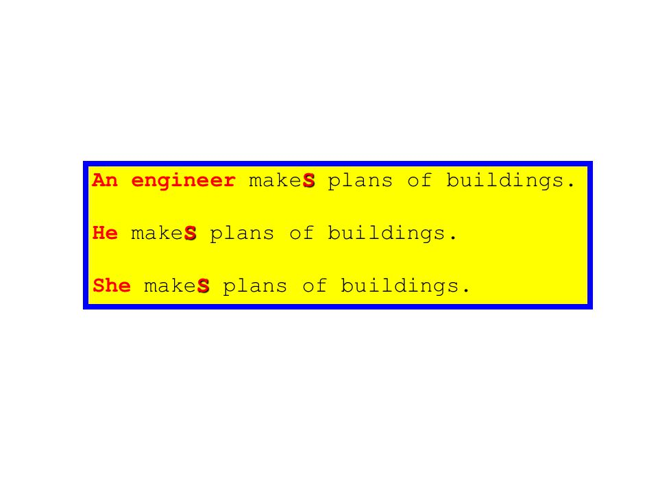 An engineer makeS plans of buildings.