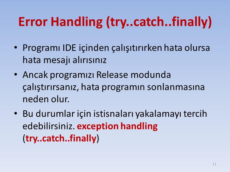 Error Handling (try..catch..finally)