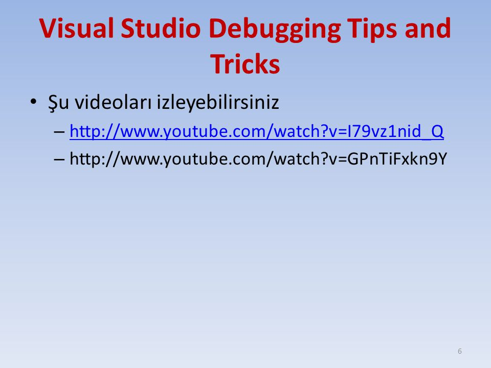 Visual Studio Debugging Tips and Tricks