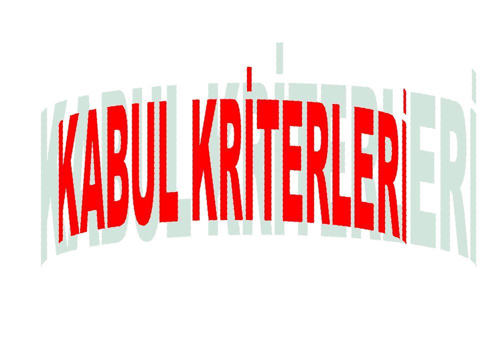 KABUL KRİTERLERİ