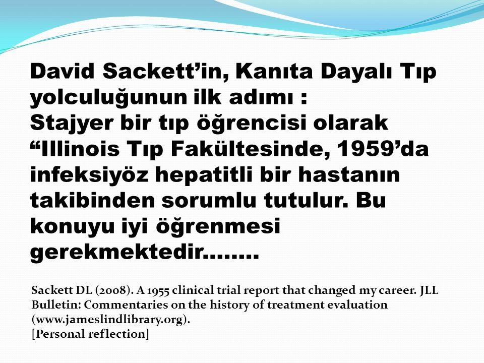 David Sackett'in, Kanıta Dayalı Tıp yolculuğunun ilk adımı :
