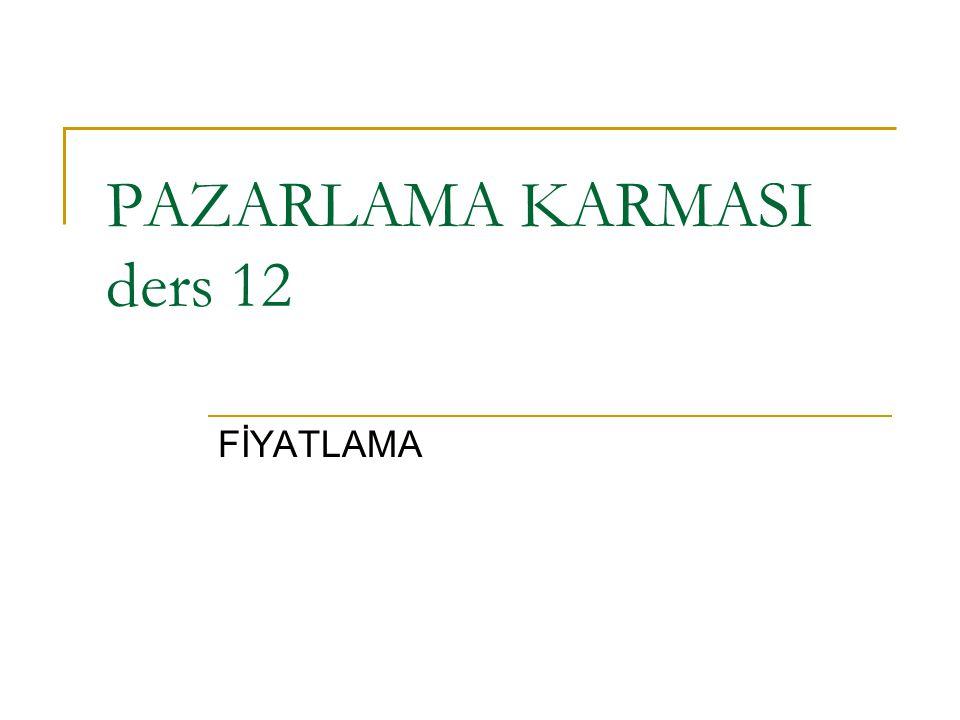 PAZARLAMA KARMASI ders 12