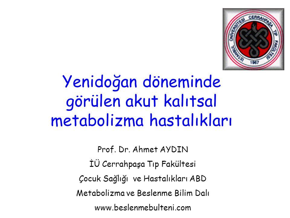 Yenidoğan döneminde görülen akut kalıtsal metabolizma hastalıkları