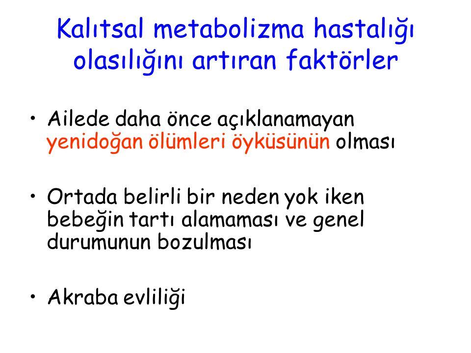 Kalıtsal metabolizma hastalığı olasılığını artıran faktörler