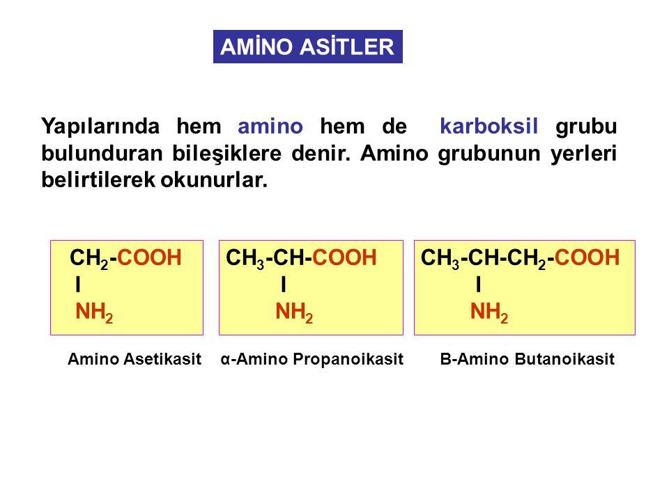 AMİNO ASİTLER Yapılarında hem amino hem de karboksil grubu bulunduran bileşiklere denir. Amino grubunun yerleri belirtilerek okunurlar.