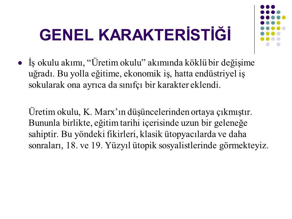 GENEL KARAKTERİSTİĞİ