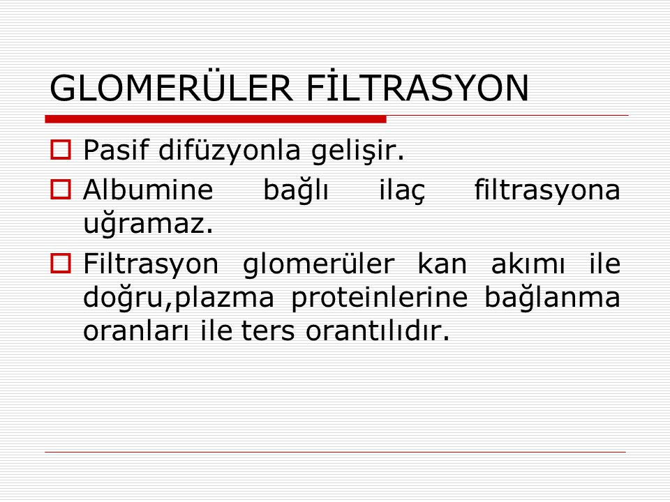 GLOMERÜLER FİLTRASYON