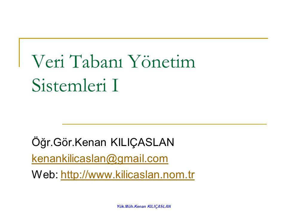 Veri Tabanı Yönetim Sistemleri I