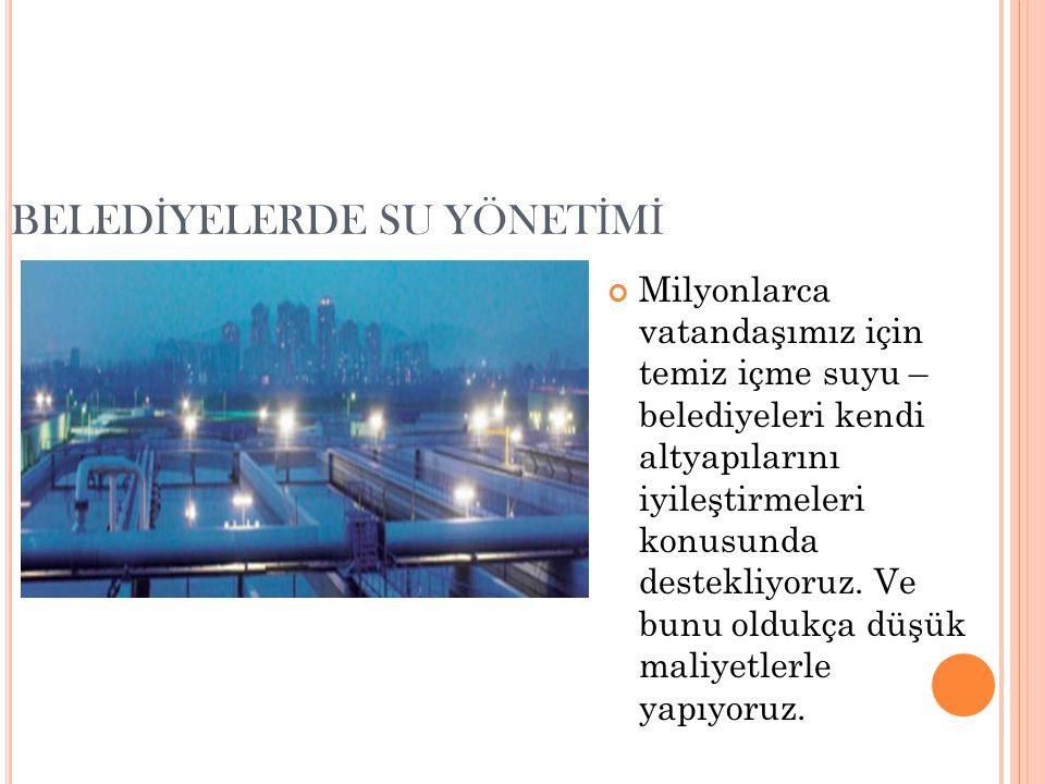 BELEDİYELERDE SU YÖNETİMİ