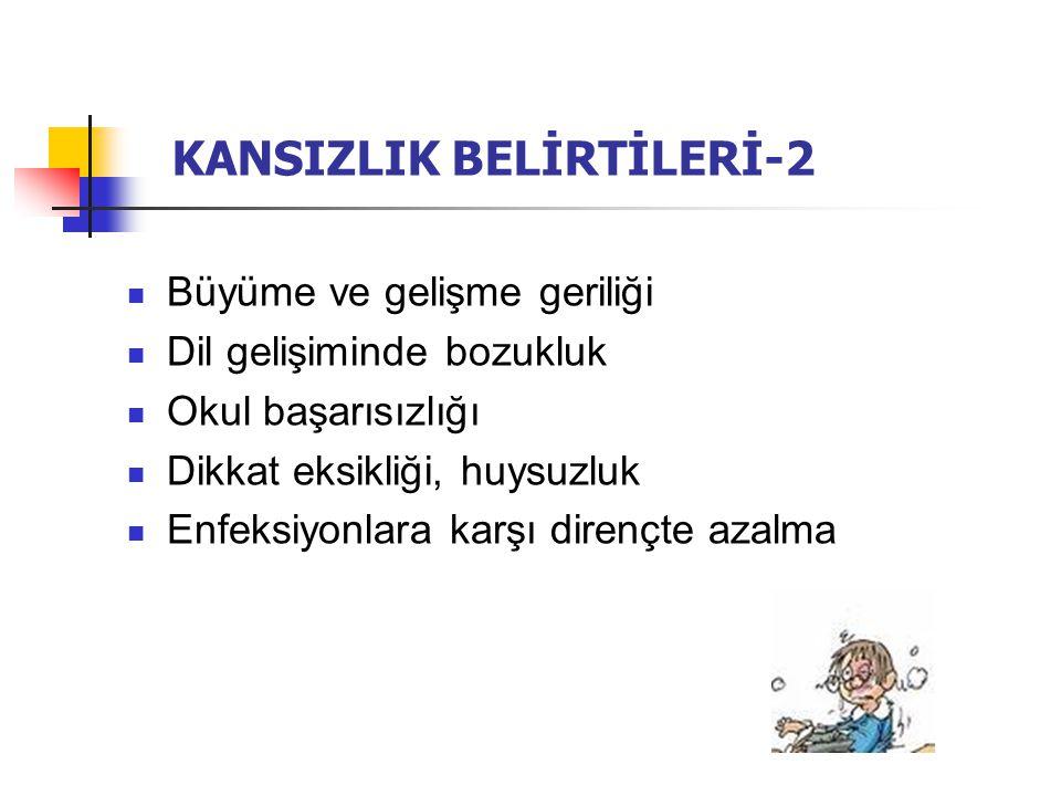 KANSIZLIK BELİRTİLERİ-2