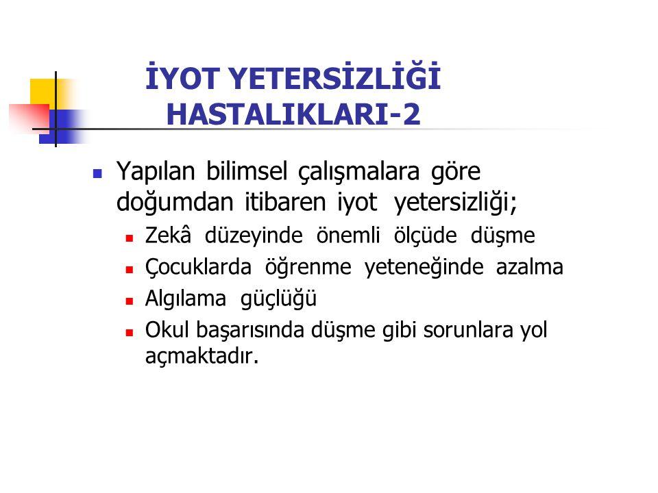 İYOT YETERSİZLİĞİ HASTALIKLARI-2