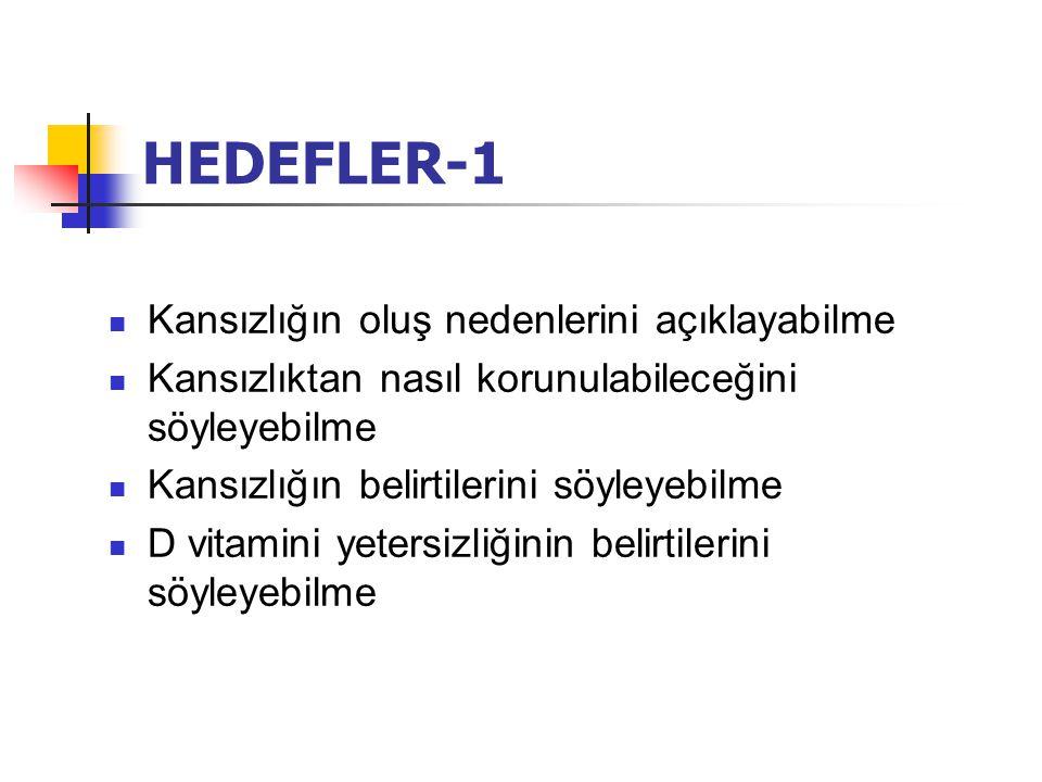 HEDEFLER-1 Kansızlığın oluş nedenlerini açıklayabilme