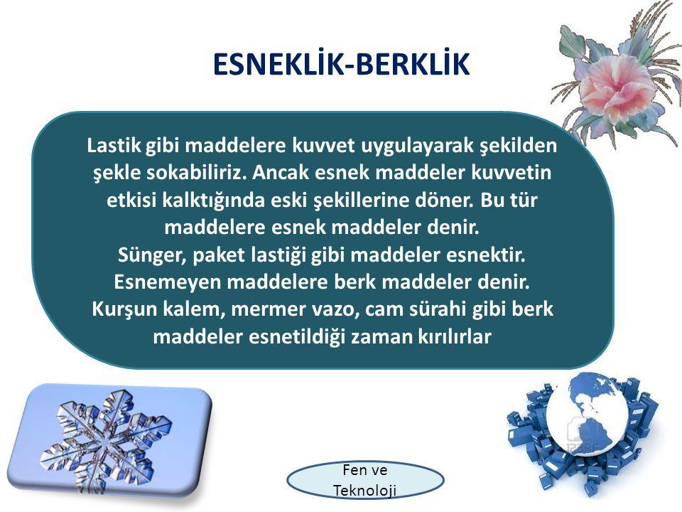 ESNEKLİK-BERKLİK