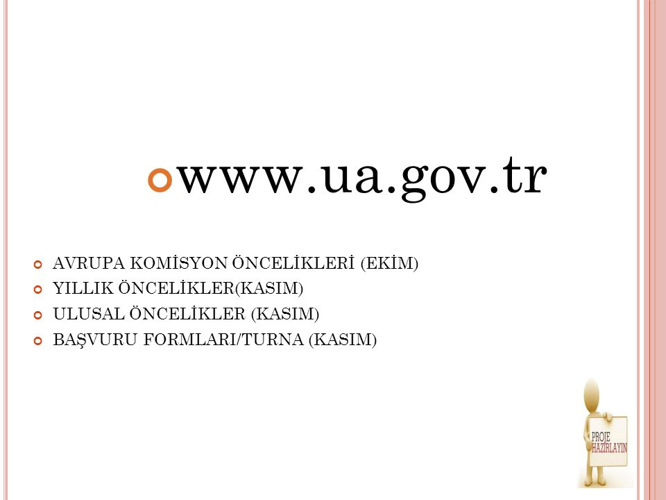 www.ua.gov.tr AVRUPA KOMİSYON ÖNCELİKLERİ (EKİM)