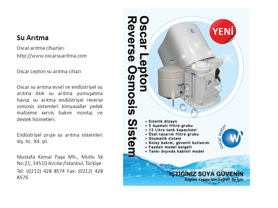Su Arıtma Oscar arıtma cihazları http://www.oscarsuaritma.com
