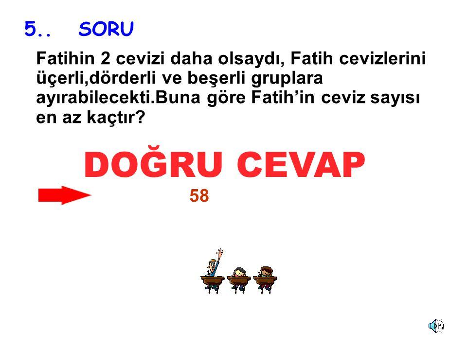 5.. SORU