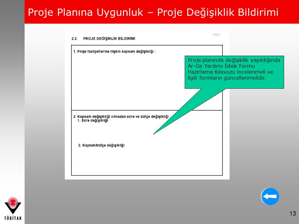 Proje Planına Uygunluk – Proje Değişiklik Bildirimi