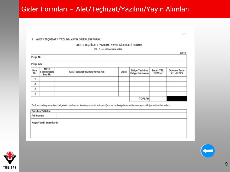Gider Formları – Alet/Teçhizat/Yazılım/Yayın Alımları