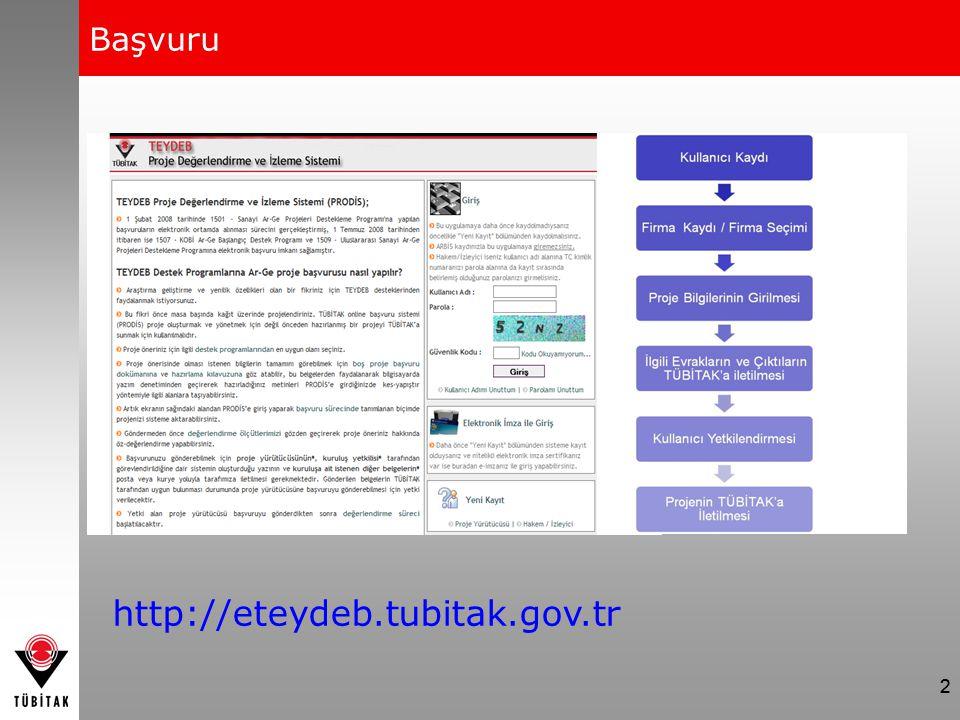 Başvuru http://eteydeb.tubitak.gov.tr 2