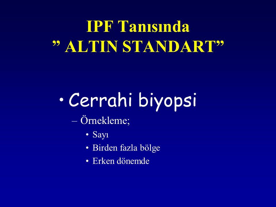 IPF Tanısında ALTIN STANDART