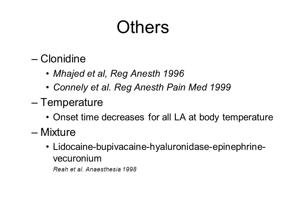 Others Clonidine Temperature Mixture Mhajed et al, Reg Anesth 1996