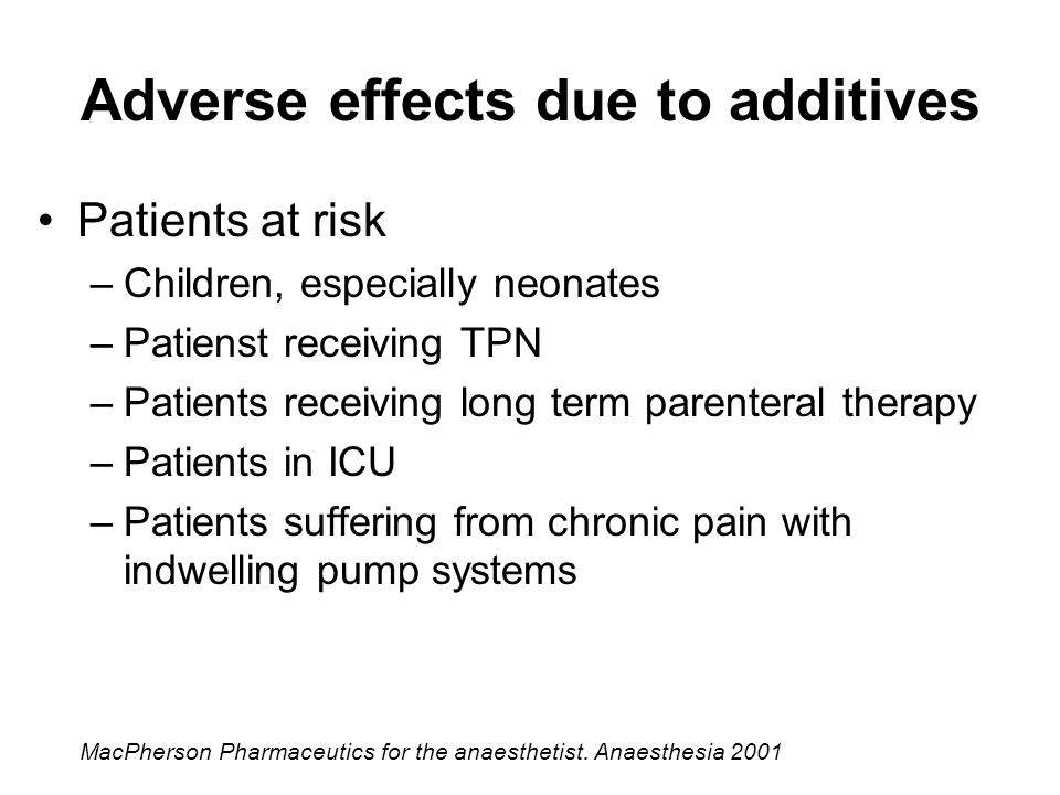 Adverse effects due to additives