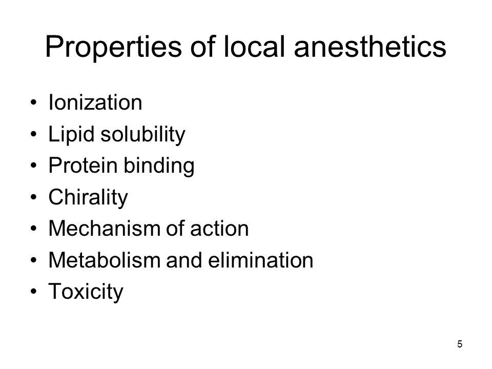 Properties of local anesthetics