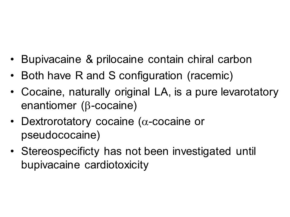 Bupivacaine & prilocaine contain chiral carbon