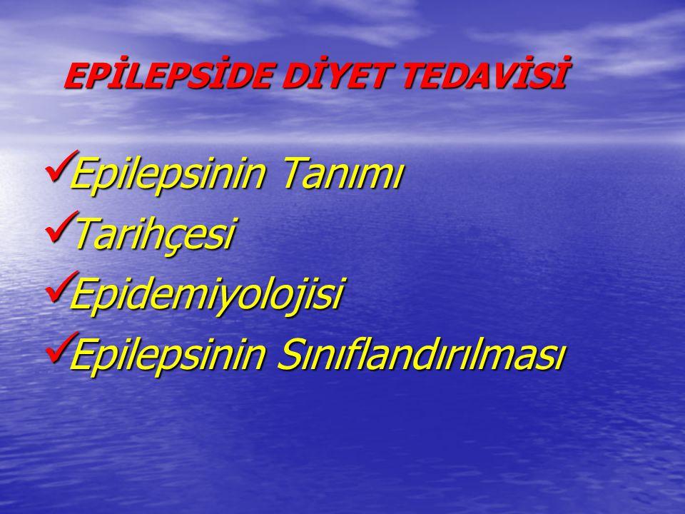 EPİLEPSİDE DİYET TEDAVİSİ