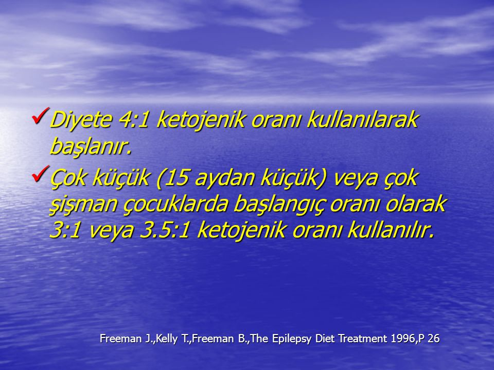 Freeman J.,Kelly T.,Freeman B.,The Epilepsy Diet Treatment 1996,P 26
